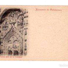 Postales: SALAMANCA.- RECUERDO DE SALAMANCA. PUERTAPRAL DE LA CATEDRAL. Lote 134918794