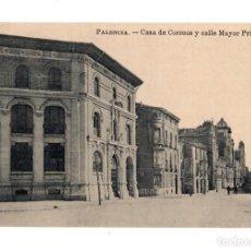 Postales: PALENCIA.- CASA DE CORREOS Y CALLE MAYOR . Lote 135257206