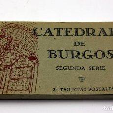 Postales: CATEDRAL DE BURGOS - SEGUNDA SERIE - TARJETAS POSTALES - HAUSER Y MENET. Lote 135548514