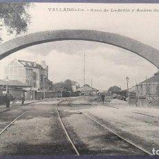 Cartes Postales: POSTAL VALLADOLID ARCO DE LADRILLO Y ANDEN DEL NORTE ESTACION TREN CASTILLA Y LEON PERFECTA CONSRVAC. Lote 136453218