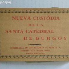 Postales: BLOQUE 10 POSTALES, NUEVA CUSTODIA DE LA SANTA CATEDRAL DE BURGOS, FOTOTIPIA HAUSER Y MENET. Lote 136588646
