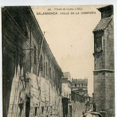 Postales: SALAMANCA. CALLE DE LA COMPAÑÍA. 28 VIUDA DE CALÓN E HIJO. FOTOTIPIA DE HAUSER Y MENET. Lote 139076622