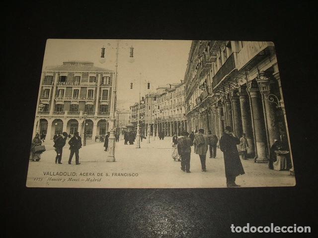 VALLADOLID ACERA DE SAN FRANCISCO (Postales - España - Castilla y León Antigua (hasta 1939))