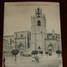 Postales: ANTIGUA POSTAL PALENCIA, CATEDRAL, FACHADA PRINCIPAL, EDICION ABUNDIO Z MENENDEZ, NO CIRCULADA.. Lote 143537106