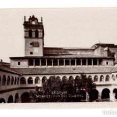 Postales: SEGOVIA.- MONASTERIO DEL PARRAL. FOTOGRAFICA. Lote 146220418
