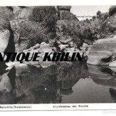 Postales: SALAMANCA .- BAÑOS DE RETORTILLO , ALREDEDORES DEL PUENTE Nº 3 .- FOTO FRUTOS . Lote 148141882