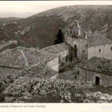 Postales: BRIVIESCA – BURGOS – SANTUARIO DE SANTA CASILDA – 1955 – 9X14 POSTAL FOGOGRAFICA. Lote 154307062