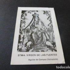Postales: AGUILAR DE CAMPOS VALLADOLID SANTISIMA VIRGEN DE LAS FUENTES. Lote 154307114