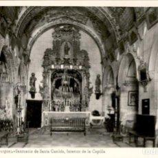 Postales: BRIVIESCA – BURGOS – SANTUARIO DE SANTA CASILDA – CAPILLA – 1955 – 9X14. FOTOGRAFICA. Lote 154307318
