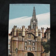 Postales: BURGOS-ARCO DE SANTA MARIA-6-LL-POSTAL ANTIGUA-(57.562). Lote 154325618