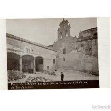 Postales: TORDESILLAS.(VALLADOLID).- POSTA FOTOGRÁFICA. PATIO DE ENTRADA DEL REAL MONASTERIO DE STA CLARA.. Lote 154700234