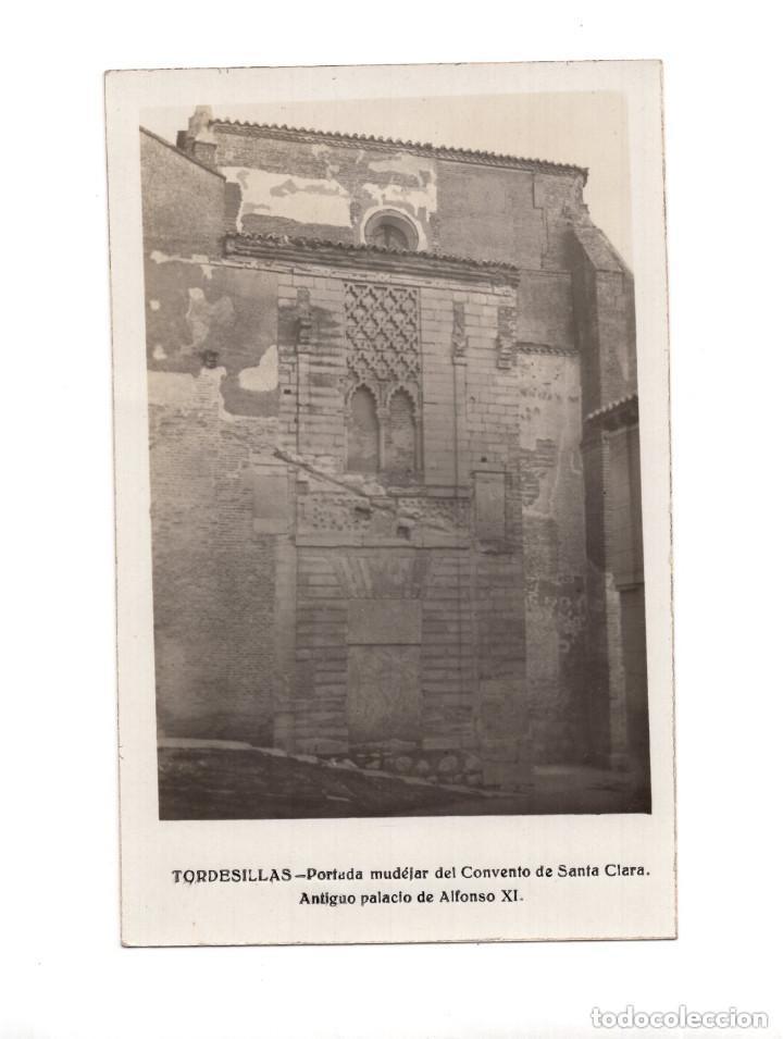 TORDESILLAS.(VALLADOLID).-PORTADA MUDEJAR DEL CONVENTO DE SANTA CLARA. ANTIGUO PALACIO DE ALFONSO XI (Postales - España - Castilla y León Antigua (hasta 1939))