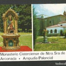 Postales: POSTAL SIN CIRCULAR MONASTERIO CISTERCIENSE NTRA SRA DE ARCONADA 2 AMPUDIA PALENCIA ED SKORPIOS. Lote 161719794