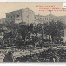 Postales: MEDINA DEL CAMPO - MERCADO DE GANADO LANAR FRENTE AL HOSPITAL DE SIMÓN RUIZ - P29012. Lote 161796210