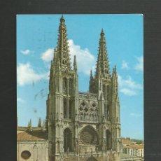 Postales: POSTAL CIRCULADA - BURGOS 51 - CATEDRAL - FACHADA PRINCIPAL - EDITA GARCIA GARRABELLA. Lote 170024080