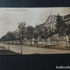 Postales: BURGOS CUARTEL DE ARTILLERIA ED. VIUDA DE ONTAÑON. Lote 171833047