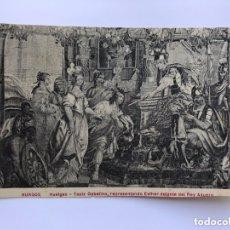 Postales: BURGOS. POSTAL, HUELGAS - TAPIZ GOBELINO, REPRESENTANDO ESTHER DELANTE DEL REY ASUERO.. Lote 174040919