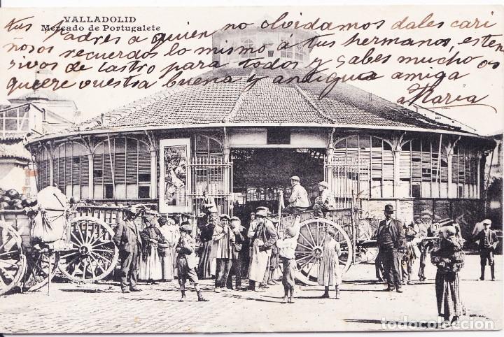 VALLADOLID - MERCADO DE PORTUGALETE (Postales - España - Castilla y León Moderna (desde 1940))