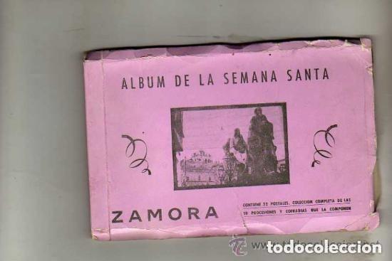 ALBUM DE LA SEMANA SANTA ZAMORA. 32 POSTALES. 10 PROCESIONES Y COFRADIAS JACINTO GONZALEZ. (Postales - España - Castilla y León Antigua (hasta 1939))