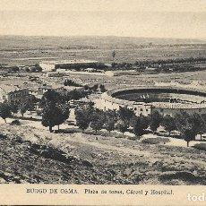 Postais: BURGO DE OSMA (SORIA) PLAZA DE TOROS, CÁRCEL Y HOSPITAL - HELIOTIPIA ARTÍSTICA EDICIONES M. ARRIBAS. Lote 178219556