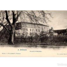 Postales: PALENCIA.- PALACIO EPISCOPAL.. Lote 190614167