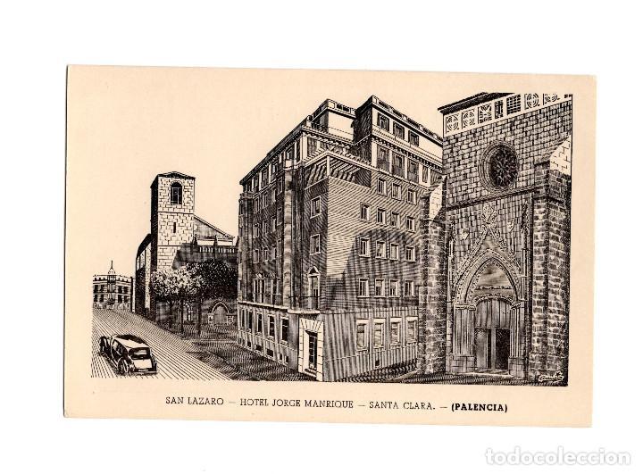 PALENCIA.- SAN LAZARO. HOTEL JORGE MANRIQUE. SANTA CLARA. (Postales - España - Castilla y León Antigua (hasta 1939))