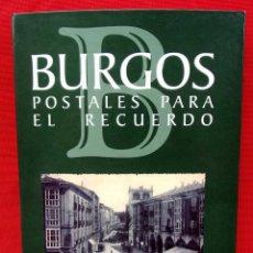 Postales: BURGOS. POSTALES PARA EL RECUERDO. COLECCIÓN COMPLETA. 60 POSTALES. DIARIO DE BURGOS. CAJA CIRCULO.. Lote 192742091