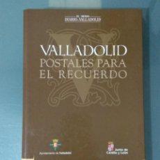 Postales: COLECCIÓN DE 130 POSTALES PARA EL RECUERDO. VALLADOLID EN ALBUM.. Lote 193030416