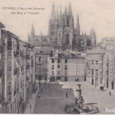 Postais: BURGOS, PLAZA DEL HUERTO DEL REY O FLORA - FOTOTIPIA HAUSER Y MENET Nº 4 - S/C. Lote 193743463