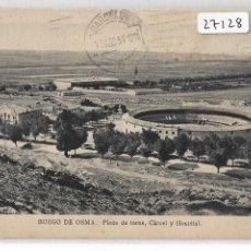 Postales: BURGO DE OSMA - PLAZA DE TOROS CÁRCEL Y HOSPITAL - SORIA - - P27128. Lote 194408255