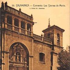 Postales: SALAMANCA.- CONVENTO LAS SIERVAS DE MARIA. Lote 195261136