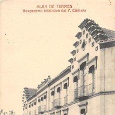 Postales: ALBA DE TORMES.- HOSPEDERIA INICIATIVA DEL P. CÁMARA. Lote 195261438