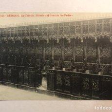 Postales: BURGOS. POSTAL NO.125, LA CARTUJA. SILLERÍA DEL CORO DE LOS PADRES. FOTOTIPIA THOMAS (H.1920?). Lote 205755145
