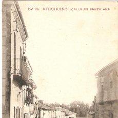 Postales: VITIGUDINO (SALAMANCA) CALLE DE SANTA ANA.. Lote 206534915