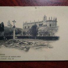 Postales: BURGOS Nº 29 CARTUJA DE MIRAFLORES .- EDICION COLECCION D'ASLOC / HAUSER Y MENET. Lote 208894450