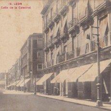 Postales: LEON CALLE DE LA CATEDRAL. ED. P.A.G. VALLADOLID. SIN CIRCULAR. Lote 210036113
