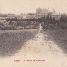 Postales: POSTAL DE BURGOS - LA CARTUJA DE MIRAFLORES PZ 10124 - DORSO SIN DIVIDIR. Lote 211599259