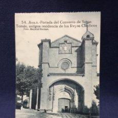 Postales: POSTAL 54 AVILA PORTADA CONVENTO SANTO TOMAS REYES CATOLICOS MAYORAL ENCINAR FOT. Lote 218880010