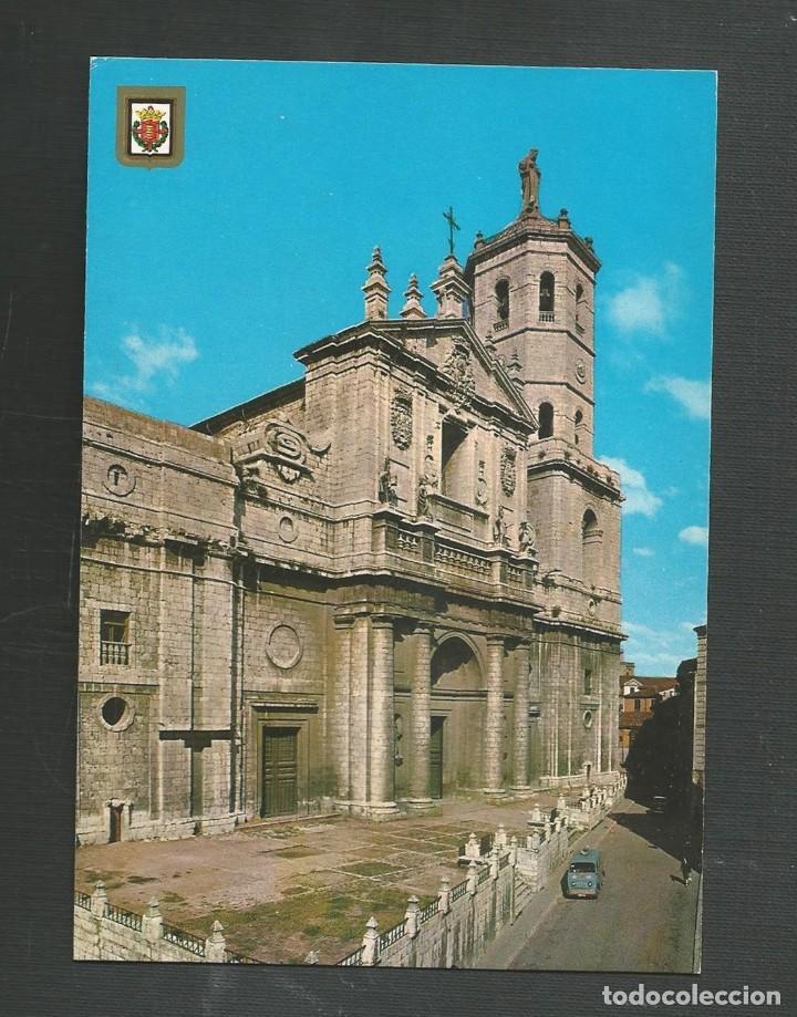 POSTAL SIN CIRCULAR - VALLADOLID 6 - CATEDRAL - EDITA ESCUDO DE ORO (Postales - España - Castilla y León Moderna (desde 1940))