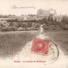 Postales: BURGOS - LA CARTUJA DE MIRAFLORES P.Z. 10124 CIRCULADA. Lote 236603895