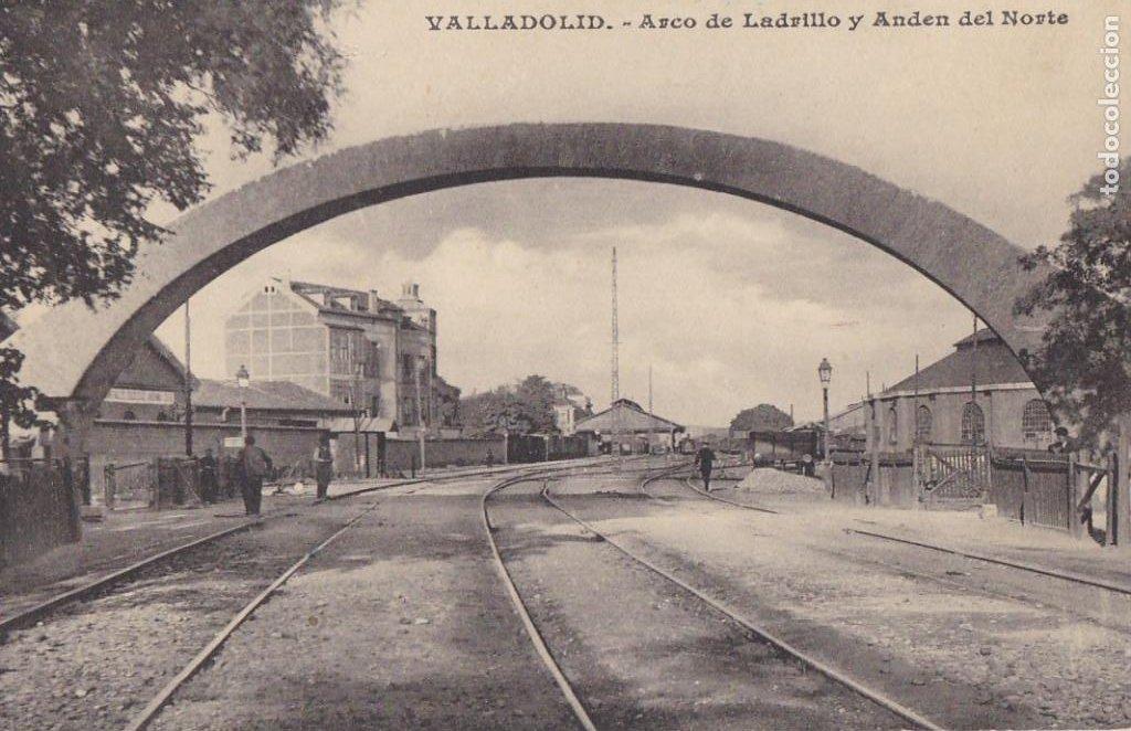 VALLADOLID, ARCO DE LADRILLO Y ANDEN DEL NORTE. ED. J.H. ESCRITA (Postales - España - Castilla y León Antigua (hasta 1939))