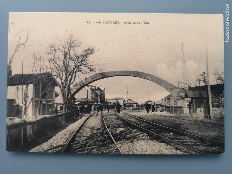 POSTAL VALLADOLID Nº 15 ARCO DE LADRILLO EDIC MONTERO PERFECTA CONSERVACION ESTACION TREN (Postales - España - Castilla y León Antigua (hasta 1939))