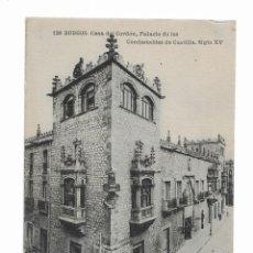 Postales: POSTAL ANTIGUA- 126- BURGOS- CASA DEL CORDON - PALACIO DE LOS CONDESTABLES DE CASTILLA- SIGLO XV. Lote 262077120