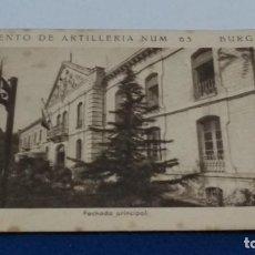 Postais: TARJETA POSTAL F. MESAS ARTE BILBAO ( REGIMIENTO DE ARTILLERIA NUM 63 - BURGOS - FACHADA PRINCIPAL). Lote 267688554