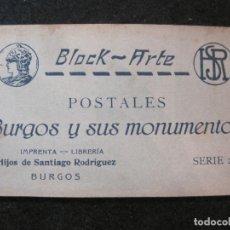 Postales: BURGOS Y SUS MONUMENTOS-BLOC CON 24 POSTALES ANTIGUAS-HIJOS DE SANTIAGO RODRIGUEZ-VER FOTOS-(82.484). Lote 274621018