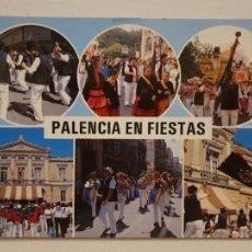 Cartoline: PALENCIA - PALENCIA EN FIESTAS - LAXC - P59988. Lote 282977858
