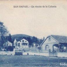 Cartes Postales: SAN RAFAEL UN RINCÓN DE LA COLONIA. ESCRITA EN 1932. SIN CIRUCLAR.. Lote 284727613