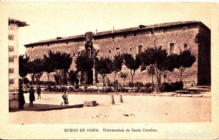 EL BURGO DE OSMA (SORIA) - UNIVERSIDAD DE SANTA CATALINA (Postales - España - Castilla y León Antigua (hasta 1939))