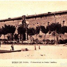 Postales: EL BURGO DE OSMA (SORIA) - UNIVERSIDAD DE SANTA CATALINA. Lote 288226118