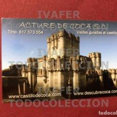 Postales: TARJETA COMERCIAL, ACTURE DE COCA, REVERSO CASA RURAL LA CASA DE LA PACA, CASTILLO DE COCA, SEGOVIA. Lote 288742508